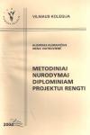 Metodiniai nurodymai diplominiam projektui rengti