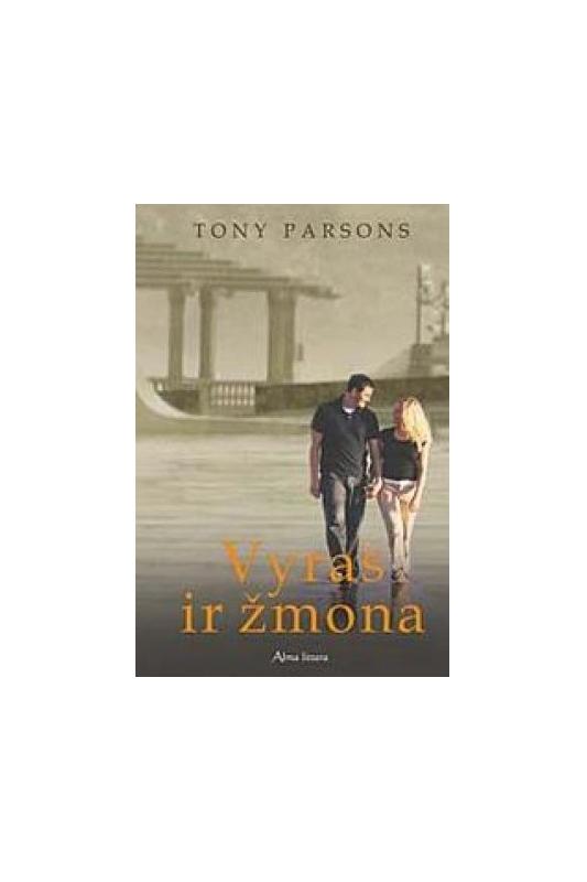 Tony Parsons knyga Vyras ir žmona