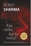 Robin Sharma knyga Kas verks, kai tu mirsi