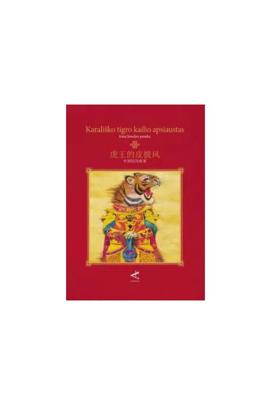 Kinų liaudies pasaka Karališko tigro apsiaustas