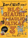 David Walliams knyga Blogiausi pasaulio vaikai 3