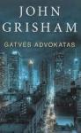 John Grisham knyga Gatvės advokatas