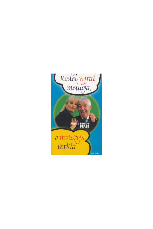 Allan Barbara Peace knyga Kodėl vyrai meluoja, o moterys verkia