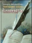 Liongino Baliukevičiau-partizano Dzūko dienoraštis