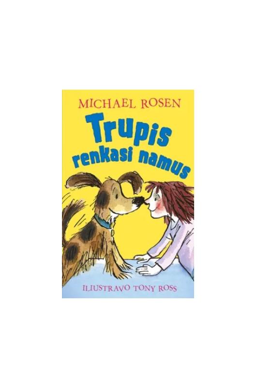 Michael Rosen knyga Trupis renkasi namus
