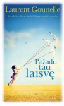 Laurent Gounelle knyga Pažadu tau laisvę