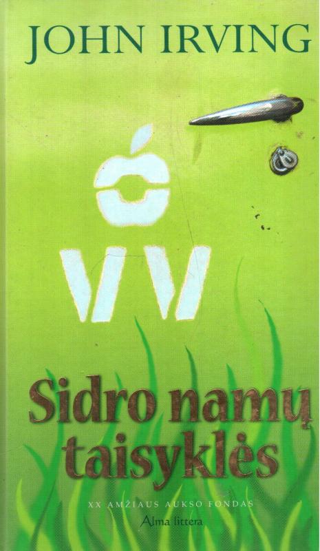 John Irving knyga Sidro namų taisyklės