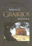 Dalia Dilytė knyga Senovės Graikijos kultūra