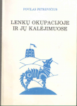 Povilas Petkevičius knyga Lenkų okupacijoje ir jų kalėjimuose