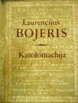 Laurencijus Bojeris knyga Karolomachija
