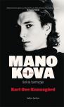 Karl Ove Knausgard knyga Mano kova. Šokis tamsoje. Ketvirta knyga