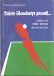 Vygintas Boguševičius knyga Rakete išbandantys pasaulį... Lietuvos stalo teniso almanachas