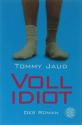 Tommy Jaud knyga Voll Idiot