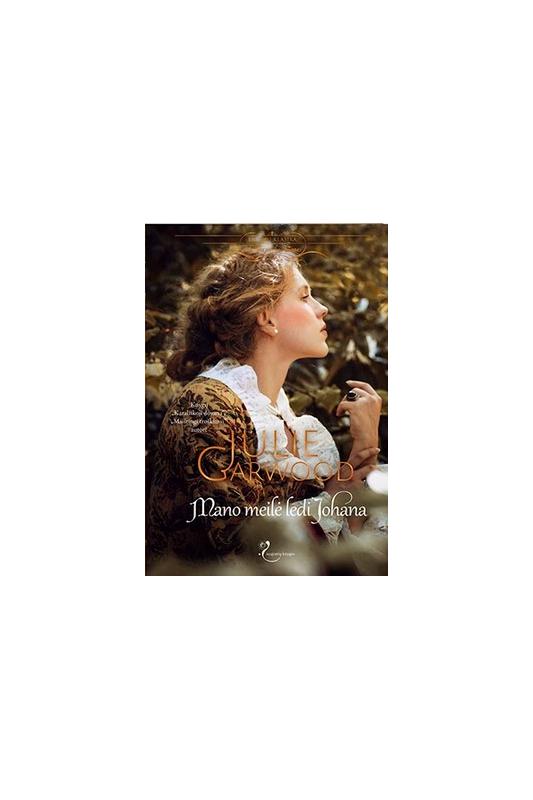 Julie Garwood knyga Mano meilė ledi Johana