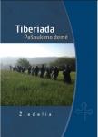 Tiberiada. Pašaukimo žemė