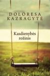 Doloresa Kazragytė knyga Kasdienybės rožinis