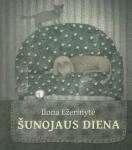 Ilona Ežerinytė knyga Šunojaus diena