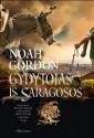 Noah Gordon knyga Gydytojas iš Saragosos