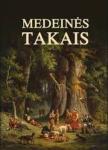 Algirdas Brukas knyga Medeinės takais