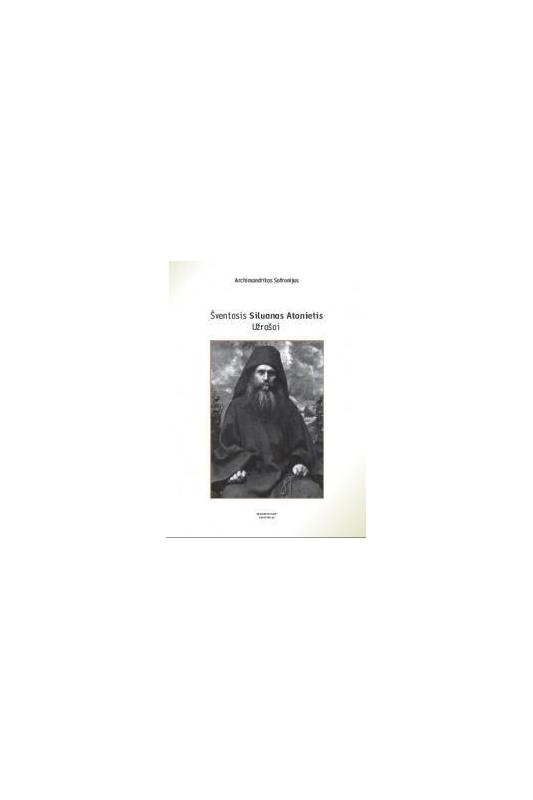 Archimandritas Sofronijus knyga Šventasis Siluanas Atonietis. Užrašai