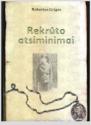 Robertas Grigas knyga Rekrūto atsiminimai
