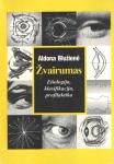 Aldona Blužienė knyga Žvairumas. Etiologija, klasifikacija, profilaktika