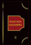 Michail Veller knyga Kasandra II