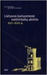 Rūstis Kamuntavičius knyga Lietuvos kariuomenė svetimšalių akimis XVI-XVII a.