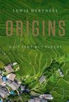 Origins. Kaip žemė mus sukūrė