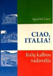 Ciao, Italia! Italų kalbos...