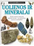Uolienos ir mineralai....
