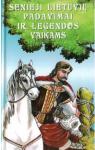 Senieji lietuvių padavimai...