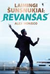 Alex Monaco knyga Laimingi šunsnukiai. Revanšas