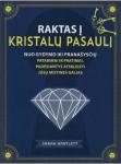 Raktas į kristalų pasaulį....