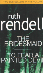 The Bridesmaid. To fear a...