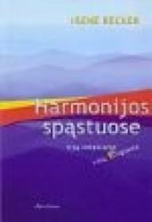 Harmonijos spąstuose visų...