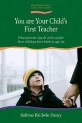 You are Your Child's First...