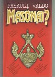 Pasaulį valdo masonai?