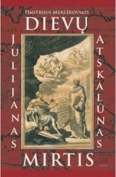 Dievų mirtis. Julijanas...