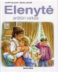 Elenytė prižiūri vaikus